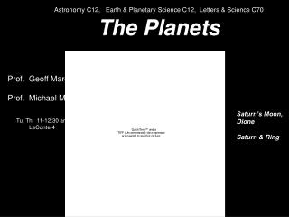 Astronomy C12,   Earth  Planetary Science C12,  Letters  Science C70  The Planets