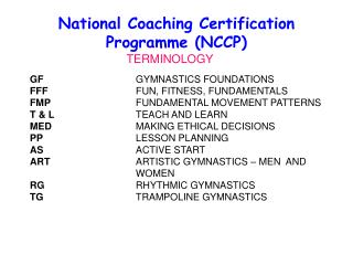 National Coaching Certification Programme NCCP
