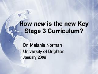 How new is the new Key Stage 3 Curriculum