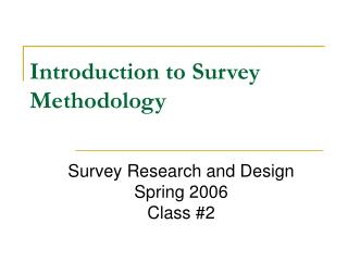 Introduction to Survey Methodology