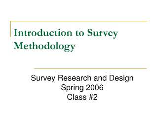 Introduction to Survey Methodology