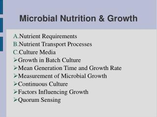 Microbial Nutrition  Growth
