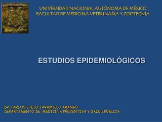 UNIVERSIDAD NACIONAL AUT NOMA DE M XICO FACULTAD DE MEDICINA VETERINARIA Y ZOOTECNIA