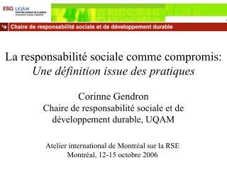 La responsabilit  sociale comme compromis: Une d finition issue des pratiques