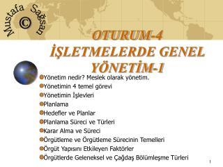 OTURUM-4 ISLETMELERDE GENEL Y NETIM-1