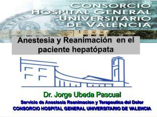 Anestesia y Reanimaci n  en el paciente hepat pata