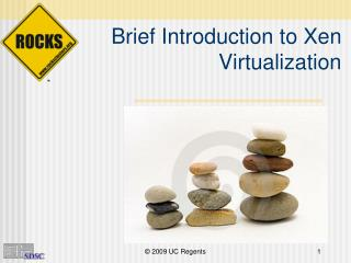 Brief Introduction to Xen Virtualization