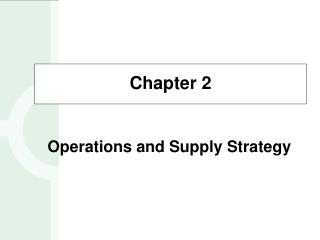 What is Operations and Supply Strategy