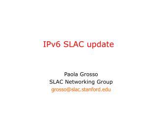 IPv6 SLAC update