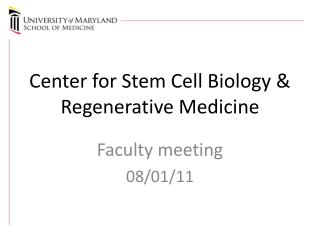 Center for Stem Cell Biology  Regenerative Medicine