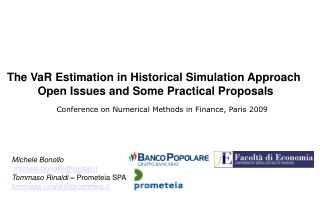The VaR Estimation in Historical Simulation Approach  Open Issues and Some Practical Proposals