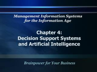 Chapter 4: Decision Support Systems and Artificial Intelligence