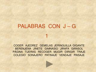 PALABRAS  CON  J   G 1