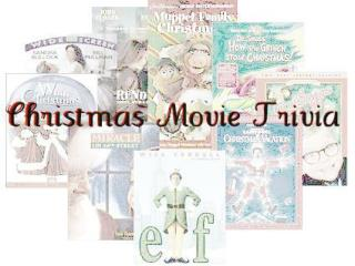 Tis the season for Christmas movies.  Take a look at this Christmas movie trivia  Get the most right and get some sweet