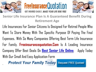 Senior Life Insurance Plan Is A Guaranteed Benefit