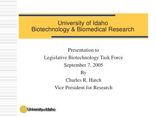 University of Idaho  Biotechnology  Biomedical Research