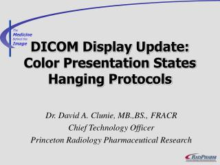 DICOM Display Update: Color Presentation States Hanging Protocols