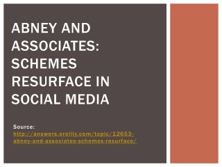 Abney and Associates: Schemes Resurface In Social Media