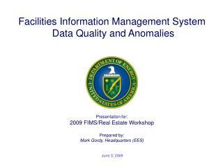 Presentation for: 2009 FIMS