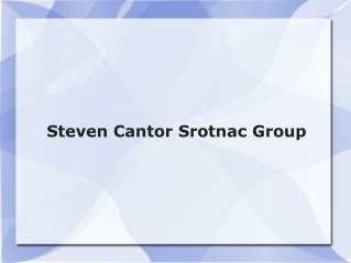 Steven Cantor Srotnac Group, LLC