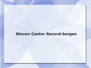 Steven Cantor Record-bergen