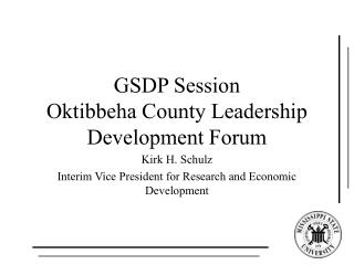 GSDP Session Oktibbeha County Leadership Development Forum