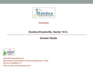 Exotica Dreamville Greater Noida | 9999561111