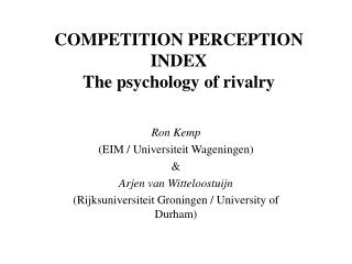 COMPETITION PERCEPTION INDEX The psychology of rivalry
