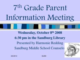 7th Grade Parent Information Meeting