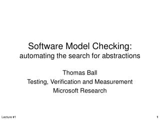 Software Model Checking: automating the search for abstractions