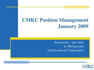 UMKC Position Management January 2009