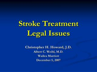 Stroke Treatment Legal Issues