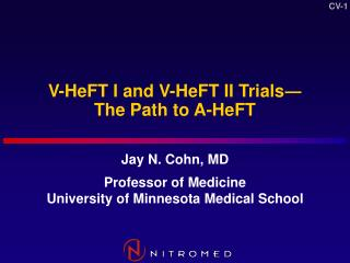 V-HeFT I and V-HeFT II Trials The Path to A-HeFT