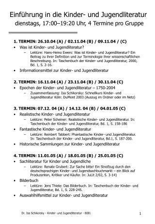 Einf hrung in die Kinder- und Jugendliteratur  dienstags, 17:00 19:20 Uhr, 4 Termine pro Gruppe