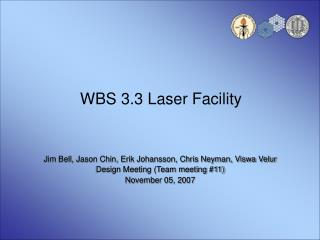 WBS 3.3 Laser Facility