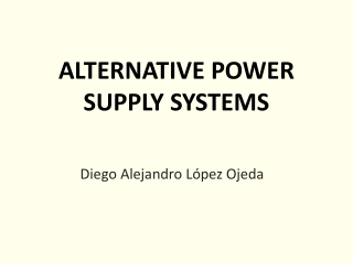 ALTERNATIVE POWER SUPPLY SYSTEMS