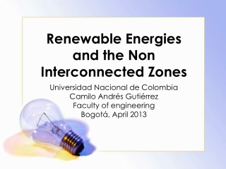 Energies and the Non Interconnected Zones