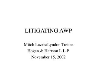 LITIGATING AWP