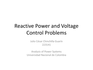 Reactive Power and Voltage Control Problems