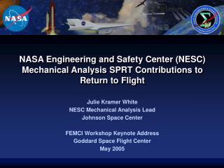NASA Engineering and Safety Center NESC Mechanical Analysis SPRT Contributions to Return to Flight