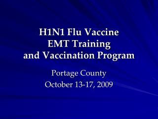 H1N1 Flu Vaccine EMT Training and Vaccination Program