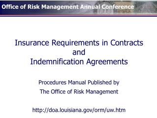 Insurance Requirements in Contracts and Indemnification Agreements