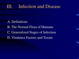 III.  Infection and Disease