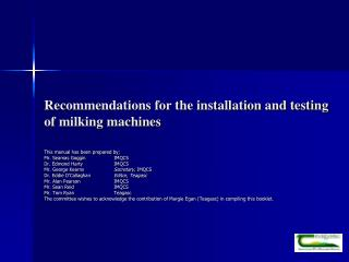 Recommendations for the installation and testing  of milking machines