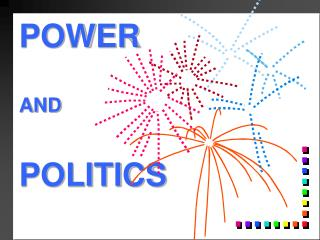 POWER    AND   POLITICS