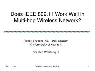 Does IEEE 802.11 Work Well in Multi-hop Wireless Network