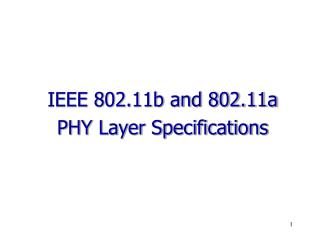 IEEE 802.11b and 802.11a PHY Layer Specifications