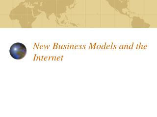 New Business Models and the Internet
