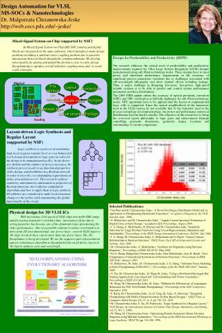 Design Automation for VLSI,  MS-SOCs  Nanotechnologies Dr. Malgorzata Chrzanowska-Jeske    web.cecs.pdx