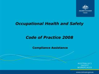 Occupational Health and Safety      Code of Practice 2008